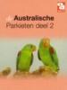Kooten, A. VAN, Australische parkieten 2