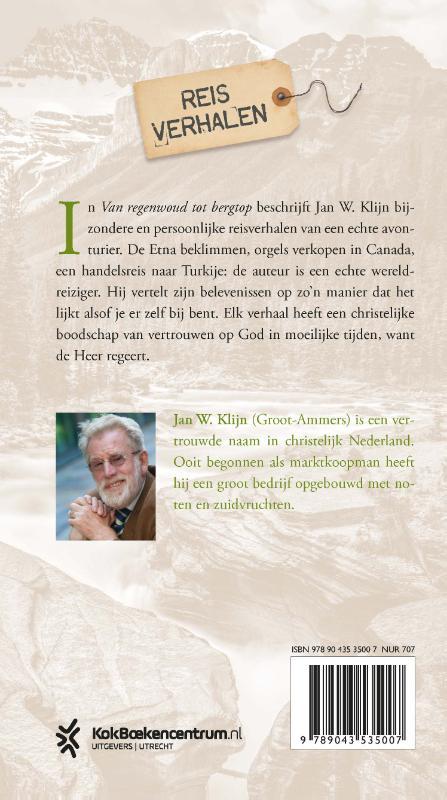 Jan W. Klijn,Van regenwoud tot bergtop