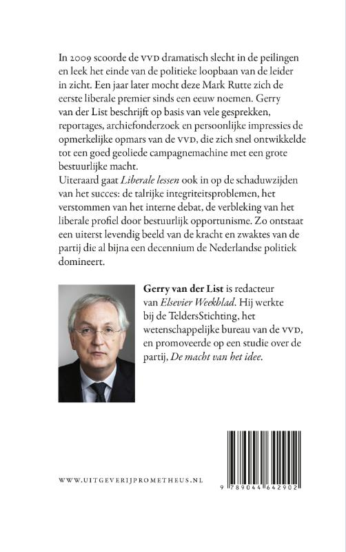 Gerry van der List,Liberale lessen