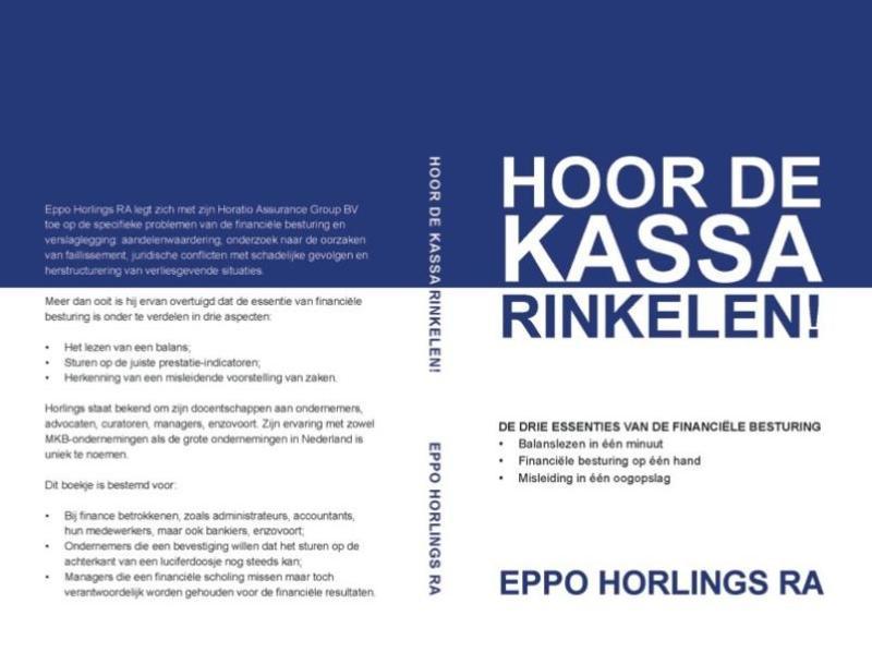 Eppo Horlings,Hoor de kassa rinkelen!