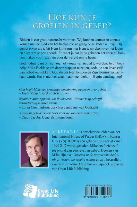 Mike Bickle,Groei in gebed