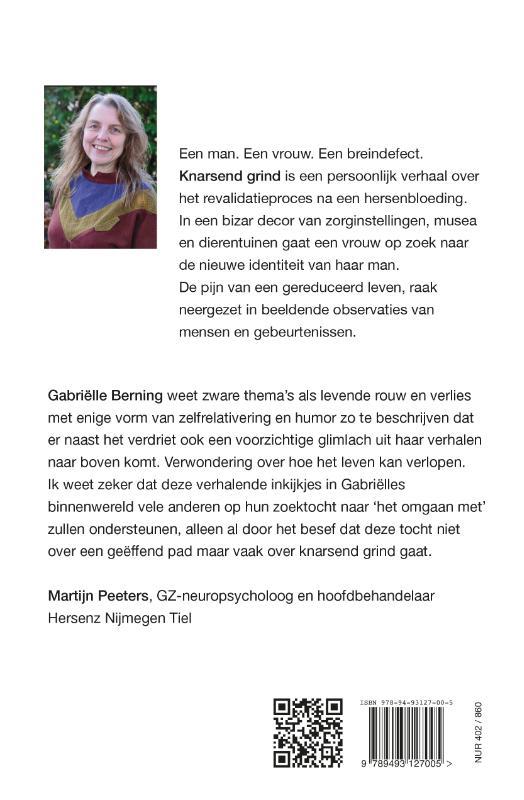 Gabriëlle Berning,Knarsend grind
