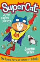 Willis, Jeanne Supercat Vs. the Pesky Pirate