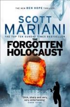 Scott Mariani The Forgotten Holocaust