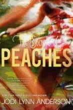 Anderson, Jodi Lynn The Secrets of Peaches