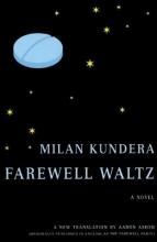 Kundera, Milan Farewell Waltz