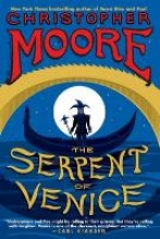 Moore, Christopher The Serpent of Venice