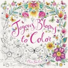 Eleri Fowler Joyous Blooms to Color
