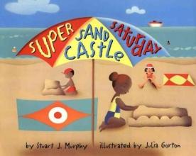 Murphy, Stuart J. Super Sand Castle Saturday