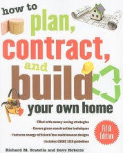 Scutella, Richard M. How to Plan, Contract, and Build Your Own Home