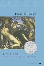 Dennis, Carl Practical Gods