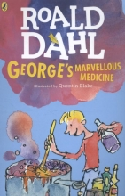 Dahl, Roald George`s Marvellous Medicine