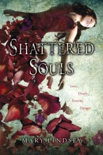 Lindsey, Mary Shattered Souls