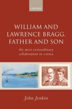 John Jenkin William and Lawrence Bragg, Father and Son