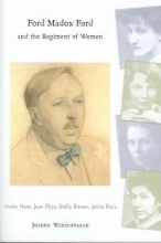 Wiesenfarth, Joseph Ford Madox Ford and the Regiment of Women