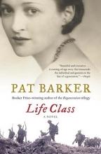Barker, Pat Life Class