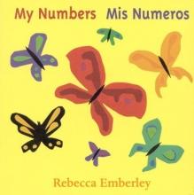 Emberley, Rebecca My Numbers Mis Numeros