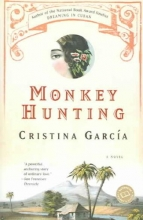 Garcia, Cristina Monkey Hunting