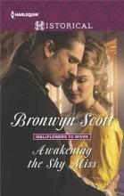 Scott, Bronwyn Awakening the Shy Miss