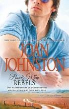 Johnston, Joan Rebels