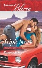 Kyle, Regina Triple Score
