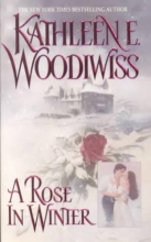 Woodiwiss, Kathleen E. A Rose in Winter