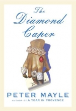 Mayle, Peter The Diamond Caper