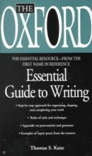 Kane, Thomas S. The Oxford Essential Guide to Writing