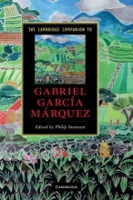 Swanson, Philip Cambridge Companion to Gabriel Garcia Marquez