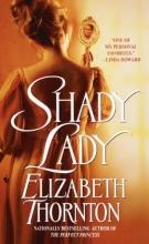Thornton, Elizabeth Shady Lady
