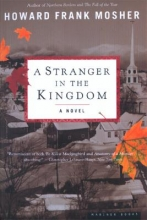 Mosher, Howard Frank A Stranger in the Kingdom