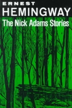 Hemingway, Ernest The Nick Adams Stories