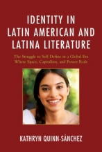 Quinn-Saanchez, Kathryn Identity in Latin American and Latina Literature