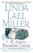 Miller, Linda Lael The Women of Primrose Creek