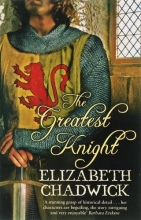 Chadwick, Elizabeth Greatest Knight
