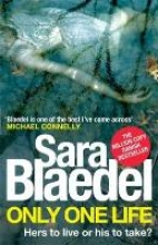 Blaedel, Sara Only One Life