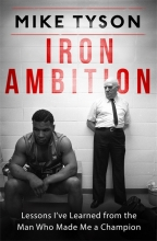 Tyson, Mike Iron Ambition