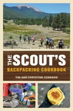 Conners, Tim,   Conners, Christine The Scout`s Backpacking Cookbook
