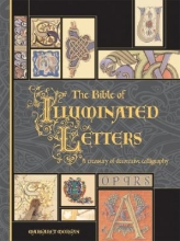 Morgan, Margaret The Bible of Illuminated Letters