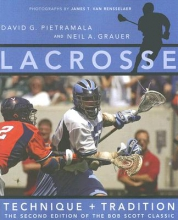 Pietramala, David Lacrosse - Technique and Tradition 2e - The Second Edition of The Bob Scott Classic