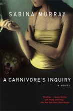 Murray, Sabina A Carnivore`s Inquiry