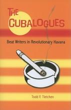 Tietchen, Todd F. The Cubalogues