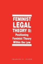 Feminist Legal Theory, Volume 2