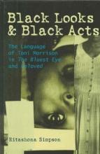 Simpson, Ritashona Black Looks and Black Acts
