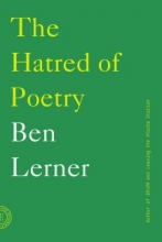 Lerner, Ben The Hatred of Poetry