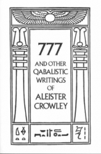 Regardie, Israel 777 And Other Qabalistic Writings of Aleister Crowley