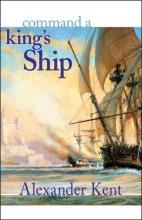 Kent, Alexander Command a King`s Ship