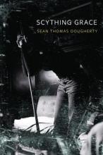 Dougherty, Sean Thomas Scything Grace