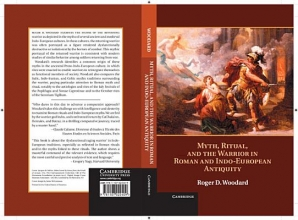 Woodard, Roger D. Myth, Ritual, and the Warrior in Roman and Indo-European Antiquity