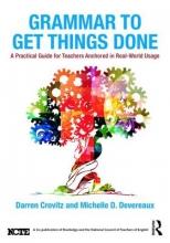 Darren Crovitz,   Michelle D. (Kennesaw State University, USA) Devereaux Grammar to Get Things Done